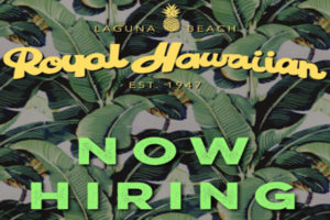 Royal Hawaiian Laguna Beach California Hiring