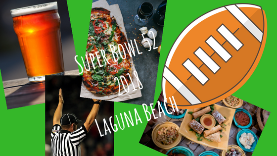 Super Bowl 2018 Laguna Beach California Places to Watch in Laguna Beach Drink and Food Specials