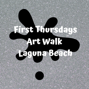 First Thursdays Art Walk Laguna Beach